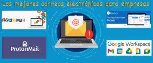 Los mejores correos electrónicos para empresas